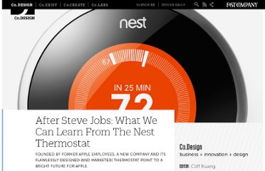 http://www.fastcodesign.com/1665302/after-steve-jobs-what-we-can-learn-from-the-nest-thermostat