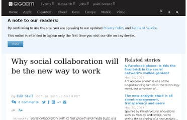 http://gigaom.com/2011/10/28/why-social-collaboration-will-be-the-new-way-to-work/