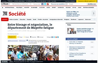 http://www.lemonde.fr/societe/article/2011/10/28/entre-blocage-et-negociation-le-departement-de-mayotte-fatigue_1595791_3224.html#xtor=RSS-3208