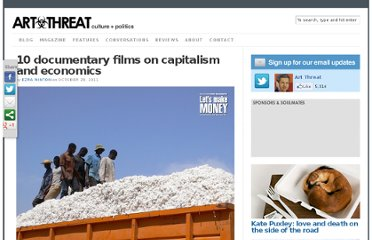 http://artthreat.net/2011/10/ten-docs-on-capitalism-and-economics/