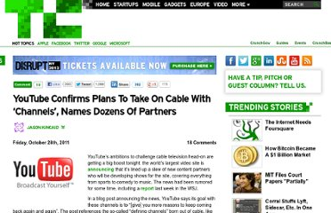 http://techcrunch.com/2011/10/28/youtube-confirms-plans-to-take-on-cable-with-channels-names-dozens-of-partners/