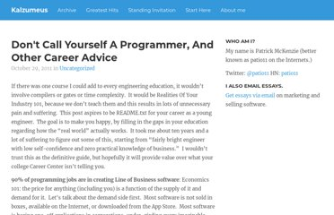 http://www.kalzumeus.com/2011/10/28/dont-call-yourself-a-programmer/