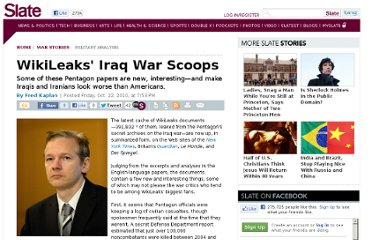 http://www.slate.com/articles/news_and_politics/war_stories/2010/10/wikileaks_iraq_war_scoops.html