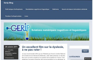 http://geripblog.wordpress.com/2011/10/28/un-excellent-film-sur-la-dyslexie-a-ne-pas-rater/