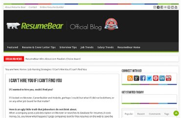http://blog.resumebear.com/job-hunting-strategies/i-cant-hire-you-if-i-cant-find-you/