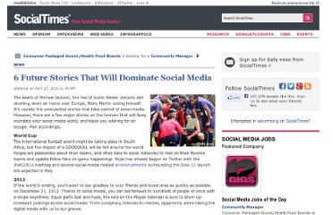 http://socialtimes.com/6-future-stories-that-will-dominate-social-media_b11552