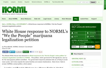 http://blog.norml.org/2011/10/29/white-house-response-to-normls-we-the-people-marijuana-legalization-petition/