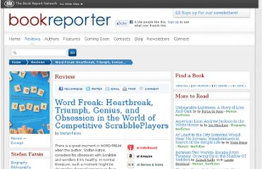 http://www.bookreporter.com/reviews/word-freak-heartbreak-triumph-genius-and-obsession-in-the-world-of-competitive-scrabbleplaye