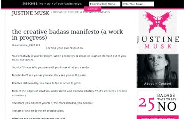http://justinemusk.com/2011/04/14/the-creative-badass-manifesto-a-work-in-progress/#comment-2135