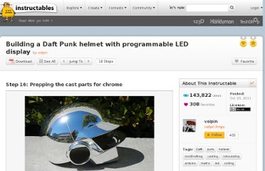 http://www.instructables.com/id/Building-a-Daft-Punk-helmet-with-programmable-LED-/step16/Prepping-the-cast-parts-for-chrome/