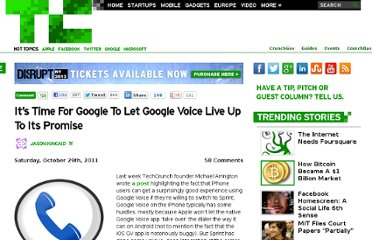 http://techcrunch.com/2011/10/29/its-time-for-google-to-let-google-voice-live-up-to-its-promise/