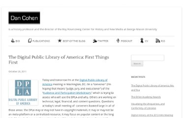 http://www.dancohen.org/2011/10/20/the-digital-public-library-of-america-first-things-first/