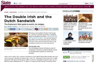 http://www.slate.com/articles/news_and_politics/explainer/2011/04/the_double_irish_and_the_dutch_sandwich.html