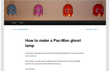 http://daniel.hepper.net/blog/2011/08/how-to-make-a-pac-man-ghost-lamp/