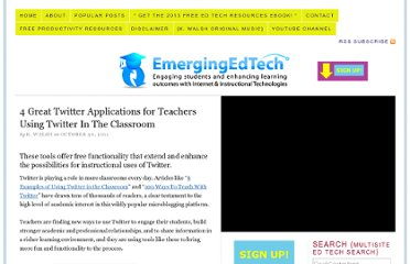 http://www.emergingedtech.com/2011/10/4-great-twitter-applications-for-teachers-using-twitter-in-the-classroom/