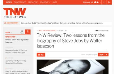 http://thenextweb.com/apple/2011/10/30/tnw-review-two-lessons-from-the-biography-of-steve-jobs-by-walter-isaacson/
