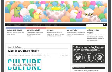 http://theculturevulture.co.uk/blog/radar/what-is-a-culture-hack/