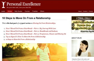 http://personalexcellence.co/blog/10-steps-to-move-on-from-a-relationship/