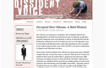 http://dissidentvoice.org/2011/10/occupied-new-orleans-a-brief-history/