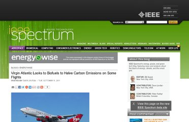 http://spectrum.ieee.org/energywise/aerospace/aviation/virgin-atlantic-looks-to-biofuels-to-halve-carbon-emissions-on-some-flights