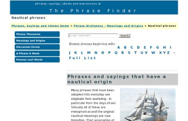 http://www.phrases.org.uk/meanings/nautical-phrases.html