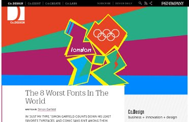 http://www.fastcodesign.com/1665318/the-8-worst-fonts-in-the-world
