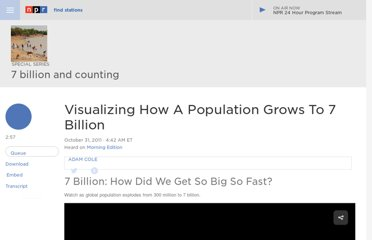 http://www.npr.org/2011/10/31/141816460/visualizing-how-a-population-grows-to-7-billion