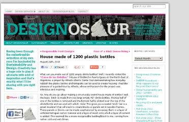 http://www.beagleybrown.com/house-made-of-1200-plastic-bottles/