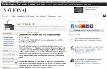 http://www.washingtonpost.com/blogs/guest-insights/post/leadership-character-the-role-of-selflessness/2011/04/04/gIQALaziTI_blog.html