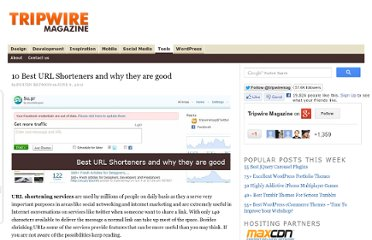 http://www.tripwiremagazine.com/2010/06/10-best-url-shorteners-and-why-they-are-good.html