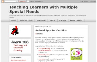 http://teachinglearnerswithmultipleneeds.blogspot.com/2011/08/android-apps-for-our-kids.html