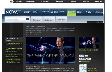http://www.pbs.org/wgbh/nova/physics/fabric-of-cosmos.html