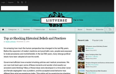http://listverse.com/2010/11/23/top-10-shocking-historical-beliefs-and-practices/