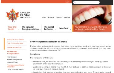 http://www.cda-adc.ca/en/oral_health/complications/temporomandibular_disorder/index.asp