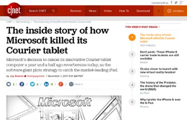 http://news.cnet.com/8301-10805_3-20128013-75/the-inside-story-of-how-microsoft-killed-its-courier-tablet/