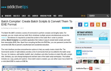 http://www.addictivetips.com/windows-tips/batch-compiler-create-batch-scripts-convert-them-to-exe-format/