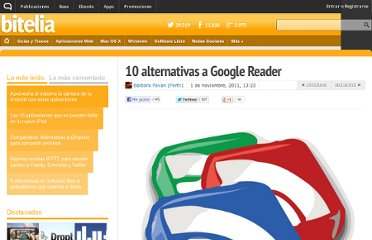 http://bitelia.com/2011/11/10-alternativas-a-google-reader