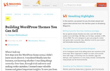 http://wp.smashingmagazine.com/2011/11/01/building-wordpress-themes-you-can-sell/