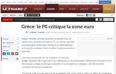 http://www.lefigaro.fr/flash-eco/2011/11/01/97002-20111101FILWWW00421-grece-le-ps-critique-la-zone-euro.php