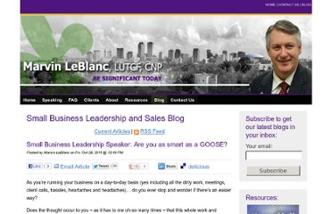 http://www.marvinleblanc.com/blog/bid/70492/Small-Business-Leadership-Speaker-Are-you-as-smart-as-a-GOOSE