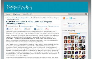http://www.medicaltourismmag.com/blog/2011/10/world-medical-tourism-global-healthcare-congress-exceeds-expectations/