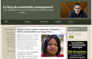 http://www.managerunecommunaute.com/2009/05/angela-connor-online-community-strategist-online-communities-can-change-lives/