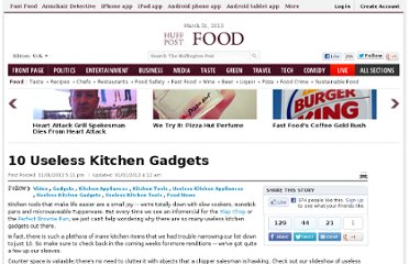 http://www.huffingtonpost.com/2011/11/01/10-useless-kitchen-gadget_n_1069714.html