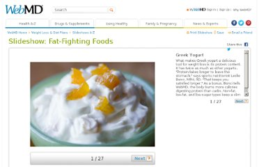 http://www.webmd.com/diet/ss/slideshow-fat-fighting-foods