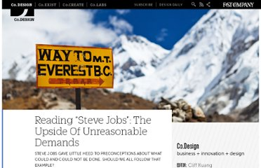 http://www.fastcodesign.com/1665324/reading-steve-jobs-the-upside-of-unreasonable-demands