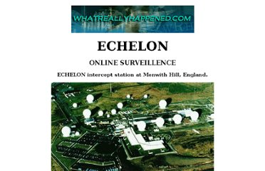 http://whatreallyhappened.com/RANCHO/POLITICS/ECHELON/echelon.html