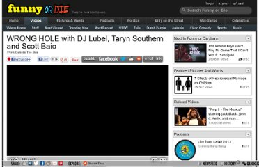 http://www.funnyordie.com/videos/08c3463e1b/wrong-hole-with-dj-lubel-taryn-southern-and-scott-baio