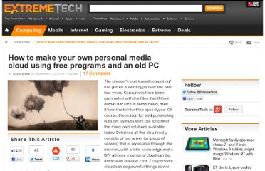 http://www.extremetech.com/computing/101441-create-your-own-personal-media-cloud