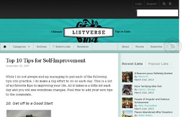 http://listverse.com/2007/09/28/top-10-tips-for-self-improvement/