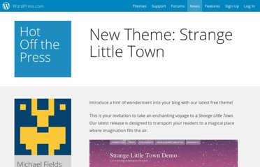 http://en.blog.wordpress.com/2011/11/01/new-theme-strange-little-town/
